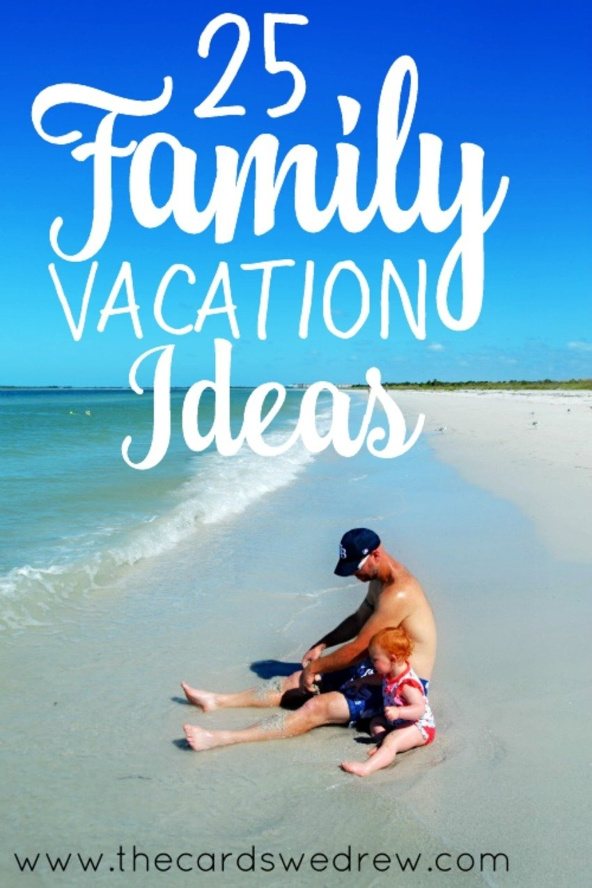 10 Amazing Summer Vacation Ideas For Couples 25 family vacation ideas the cards we drew