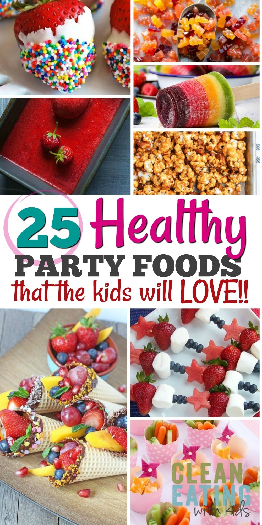 10 Cute Ideas For Birthday Party Food 25 healthy birthday party food ideas clean eating with kids 3 2021