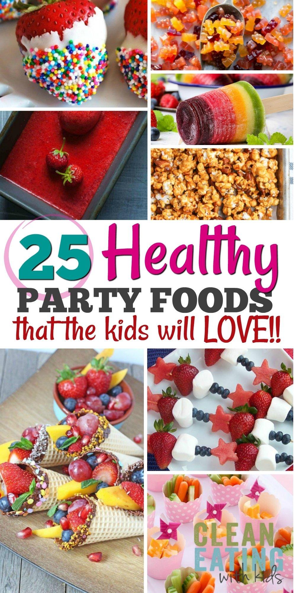 10 Beautiful Kid Birthday Party Food Ideas 25 healthy birthday party food ideas clean eating with kids 5 2020