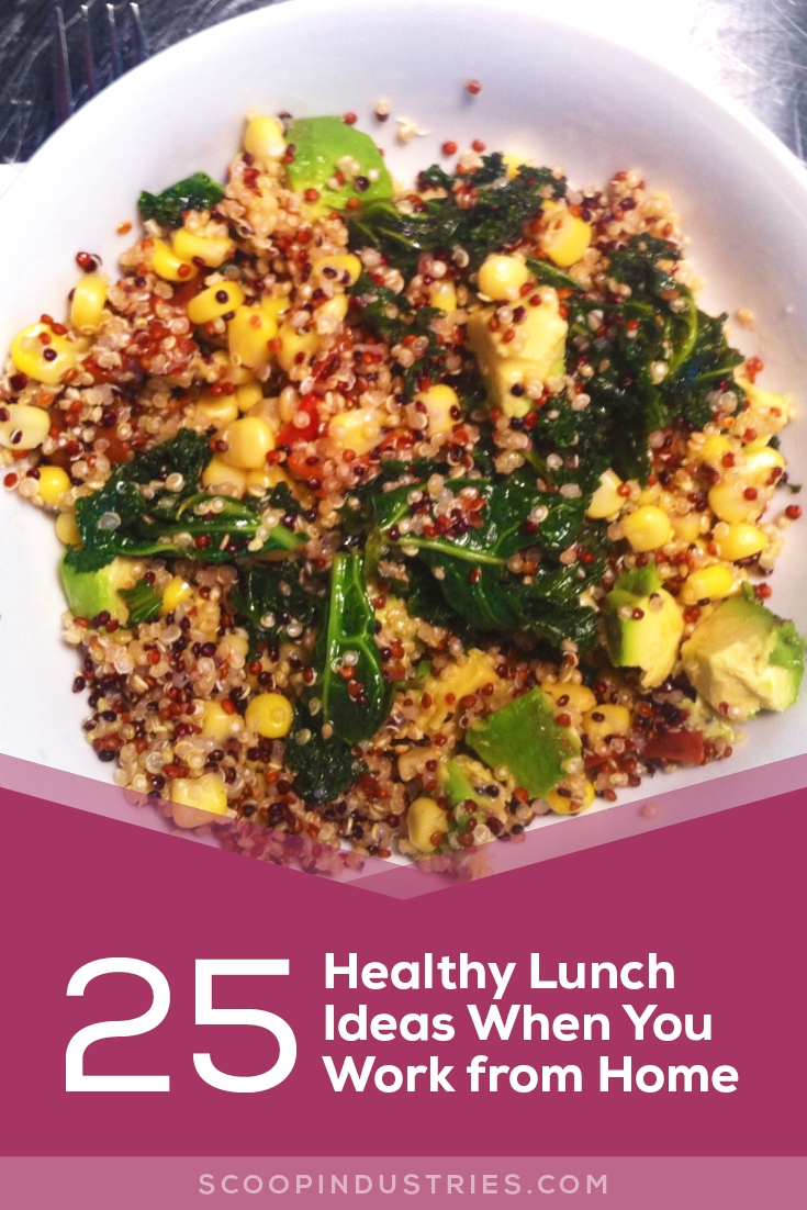 10 Perfect Ideas For Lunch At Home 25 healthy lunch ideas when you work from home scoop industries 1 2020