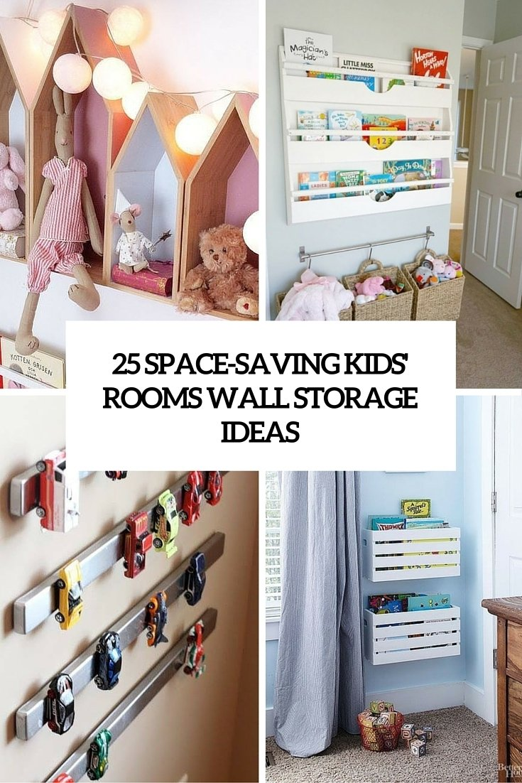 25 space-saving kids' rooms wall storage ideas - shelterness