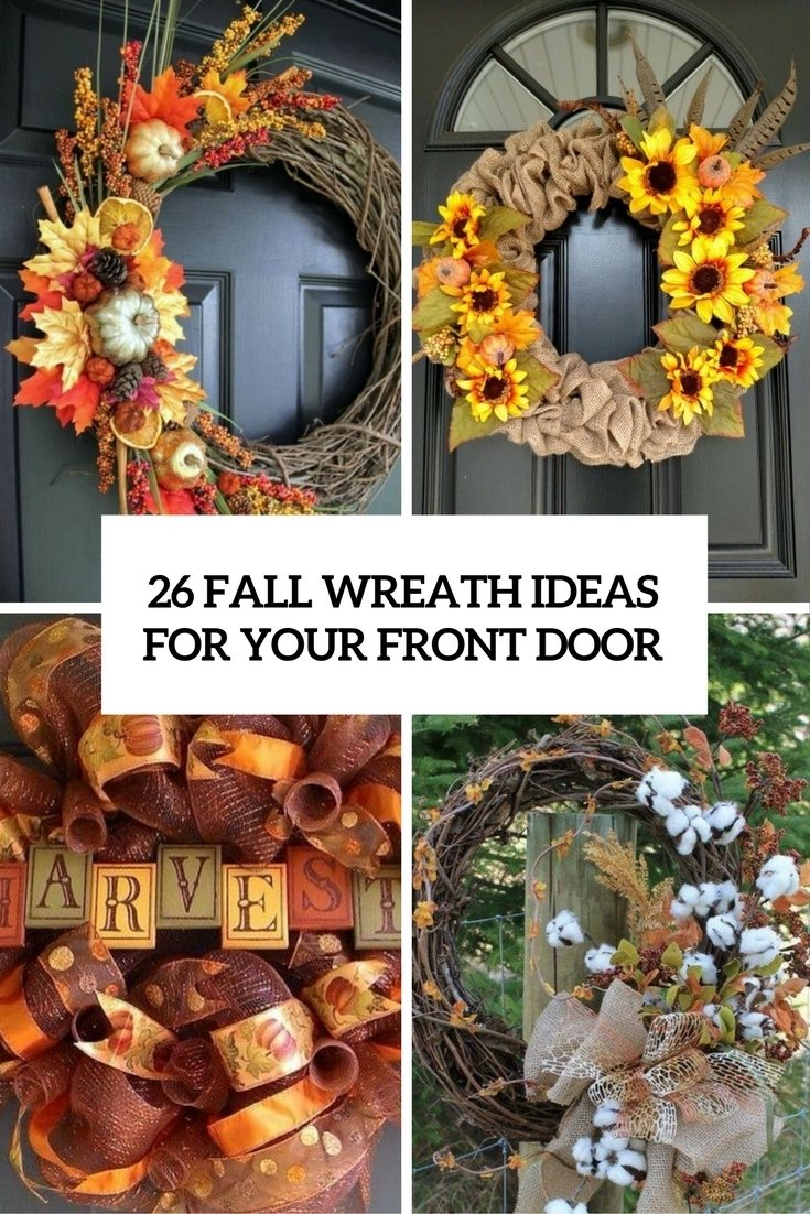 10 Stunning Fall Wreath Ideas Front Door 26 fall wreath ideas for your front door decor shelterness 2020
