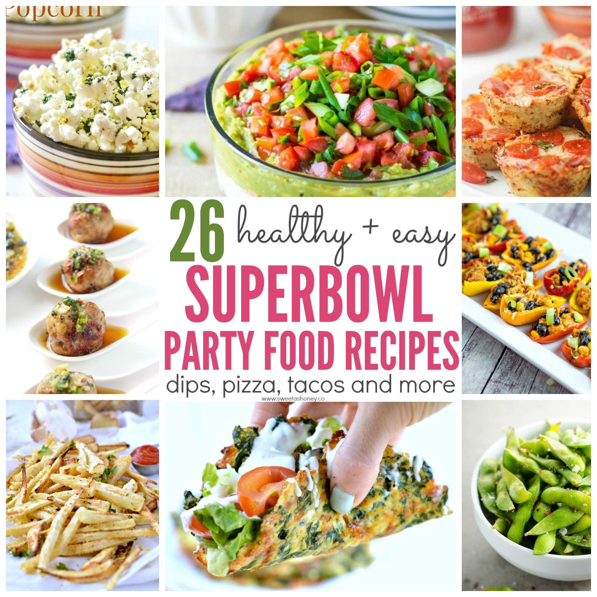 26 healthy superbowl snacks guilt free-dips, pizza - sweetashoney