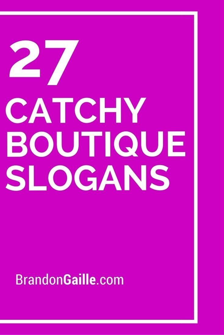 10 Lovable Boutique Names Ideas Catchy Simple 27 catchy boutique slogans and taglines slogan boutique and business 2020