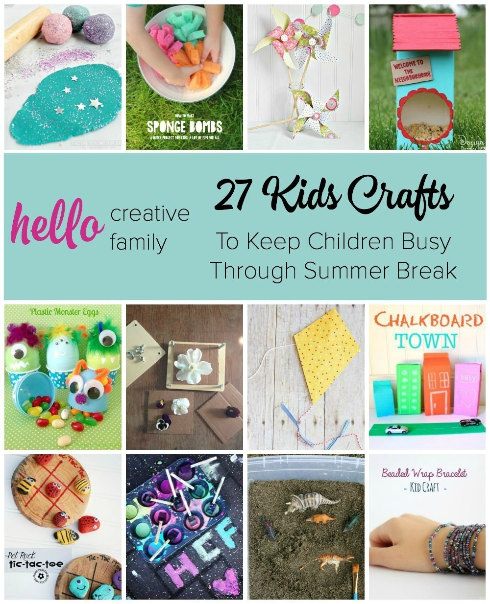 10 Beautiful Ideas To Do With Kids 27 kids crafts to keep children busy through summer break hello 2020