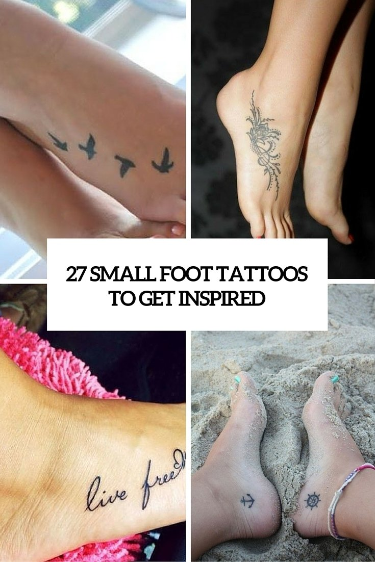 27 small and cute foot tattoo ideas for women - styleoholic
