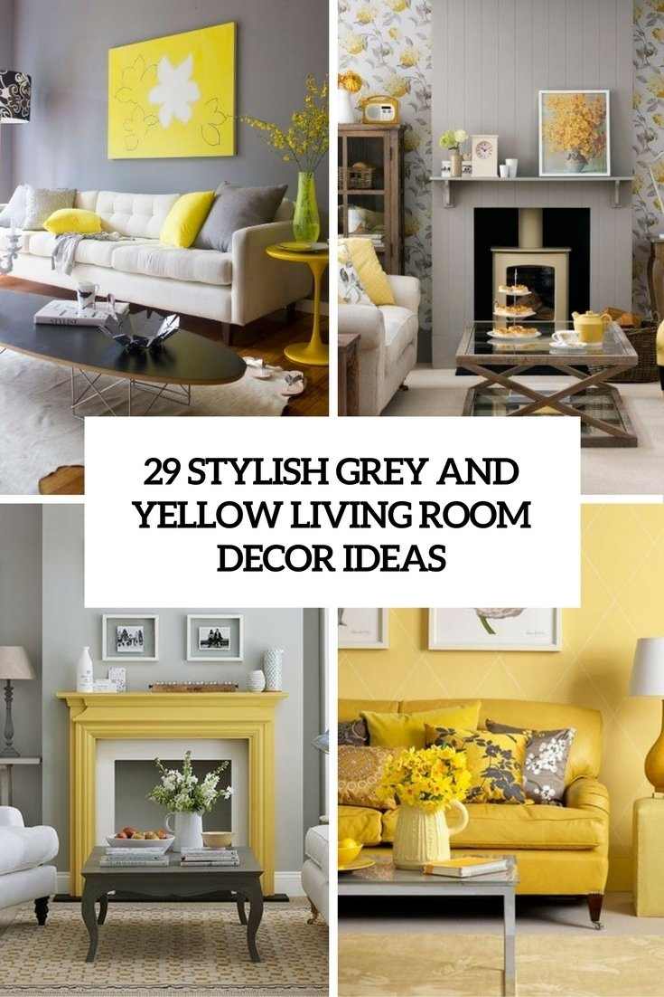 10 Beautiful Grey And Yellow Living Room Ideas 29 stylish grey and yellow living room decor ideas digsdigs 1 2020