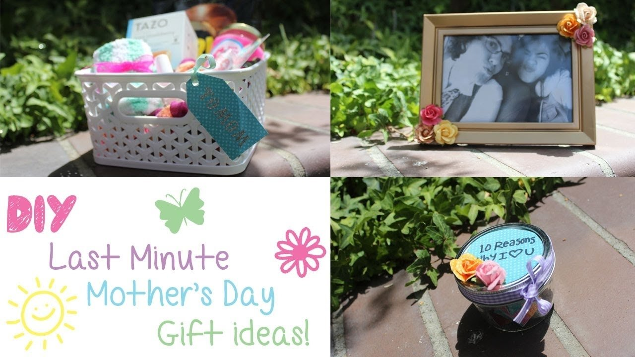 10 Famous Last Minute Gift Ideas For Mom 3 diy last minute mothers day gift ideas youtube 2021