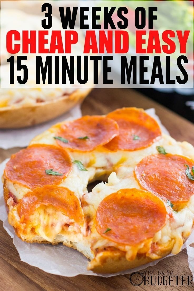 10 Best Cheap And Quick Dinner Ideas 3 weeks of cheap dinners ready in under 15 minutes 15 minute 1