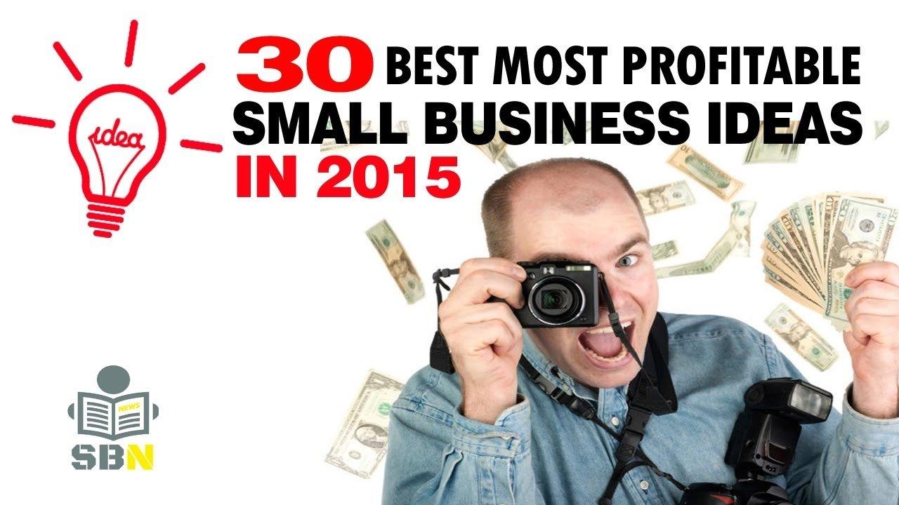 10 Stunning Best New Small Business Ideas 30 best most profitable small business ideas 2015 small business 1 2021