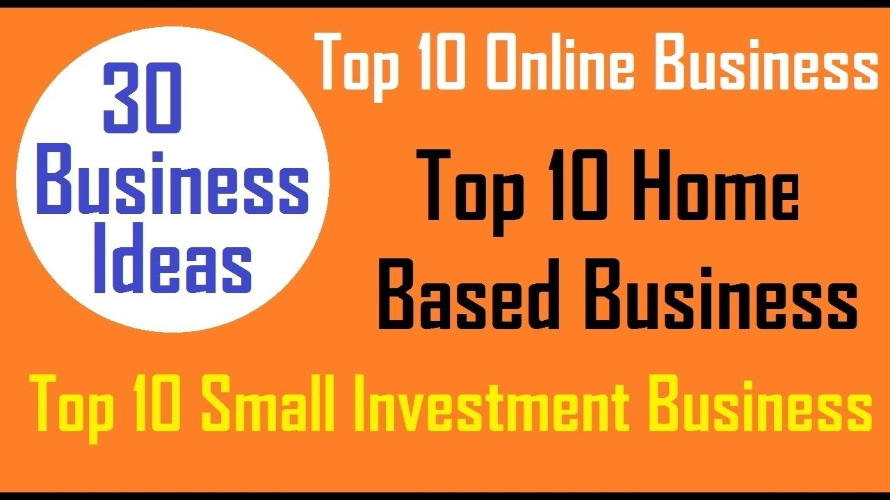 10 Awesome Online Home Based Business Ideas 30 business ideas online home based and small investment youtube 2020