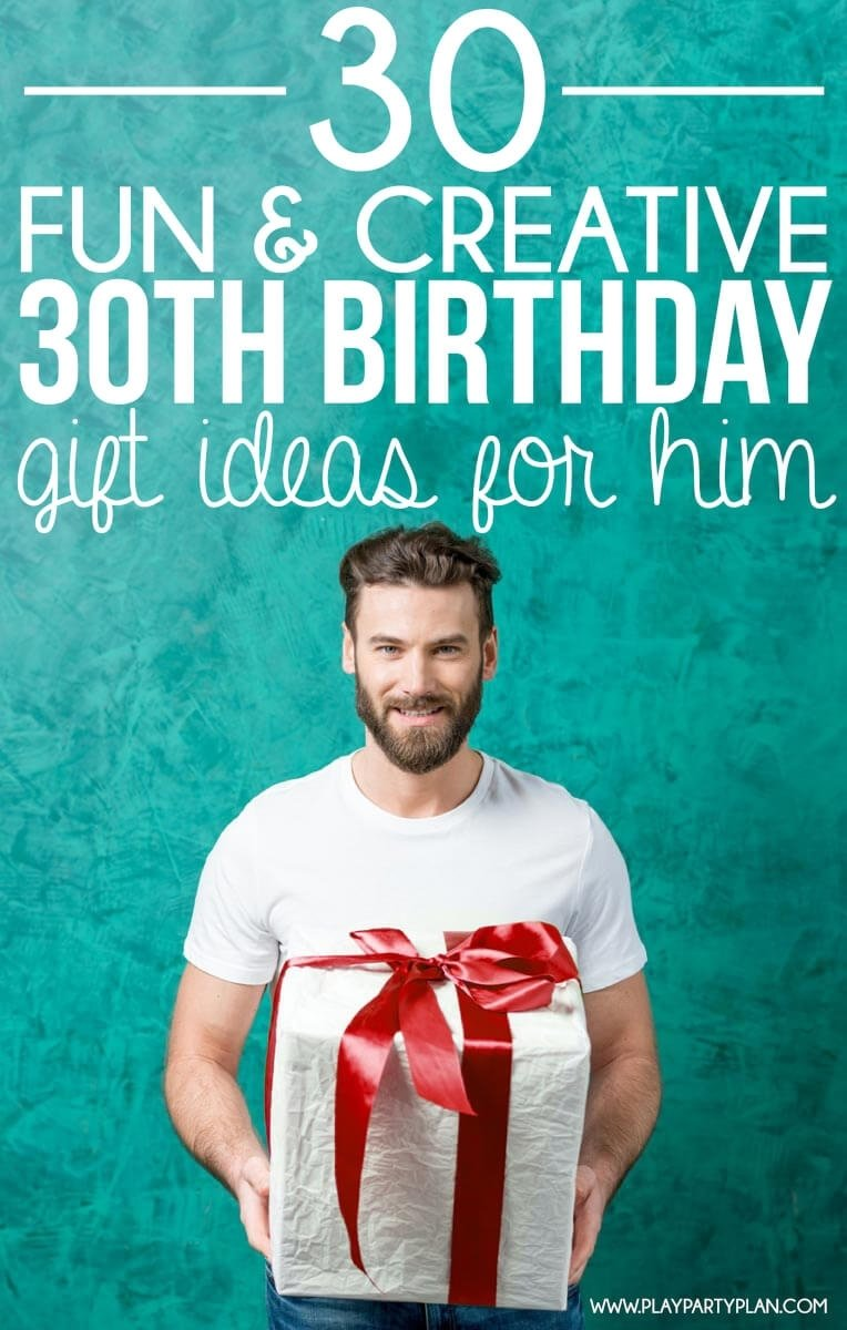 30+ creative 30th birthday gift ideas for him that he will love