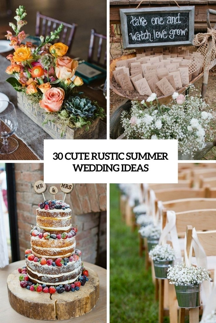 10 Lovely Country Wedding Ideas For Summer 30 cute rustic summer wedding ideas weddingomania 2020