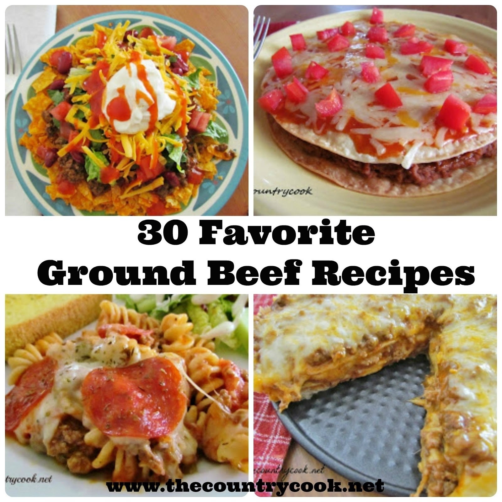 10 Awesome Easy Dinner Ideas With Hamburger Meat 30 favorite ground beef recipes the country cook 2 2020