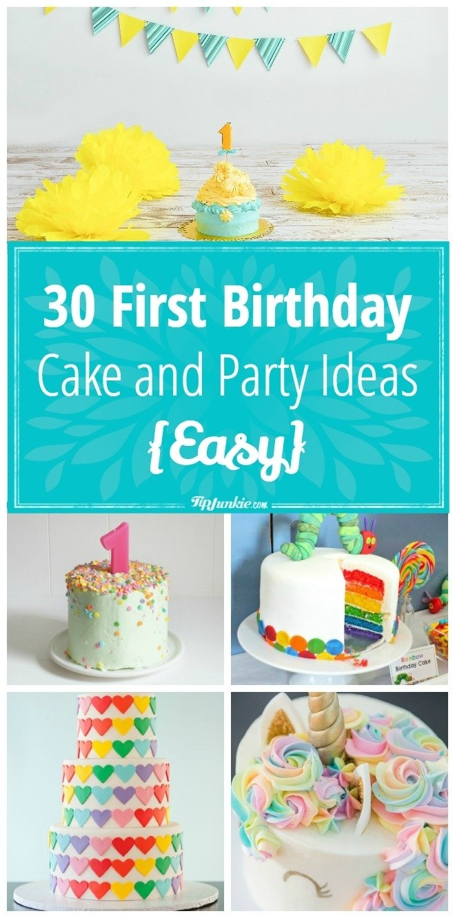 10 Unique Ideas For First Birthday Party 30 first birthday cake and party ideas easy tip junkie 1