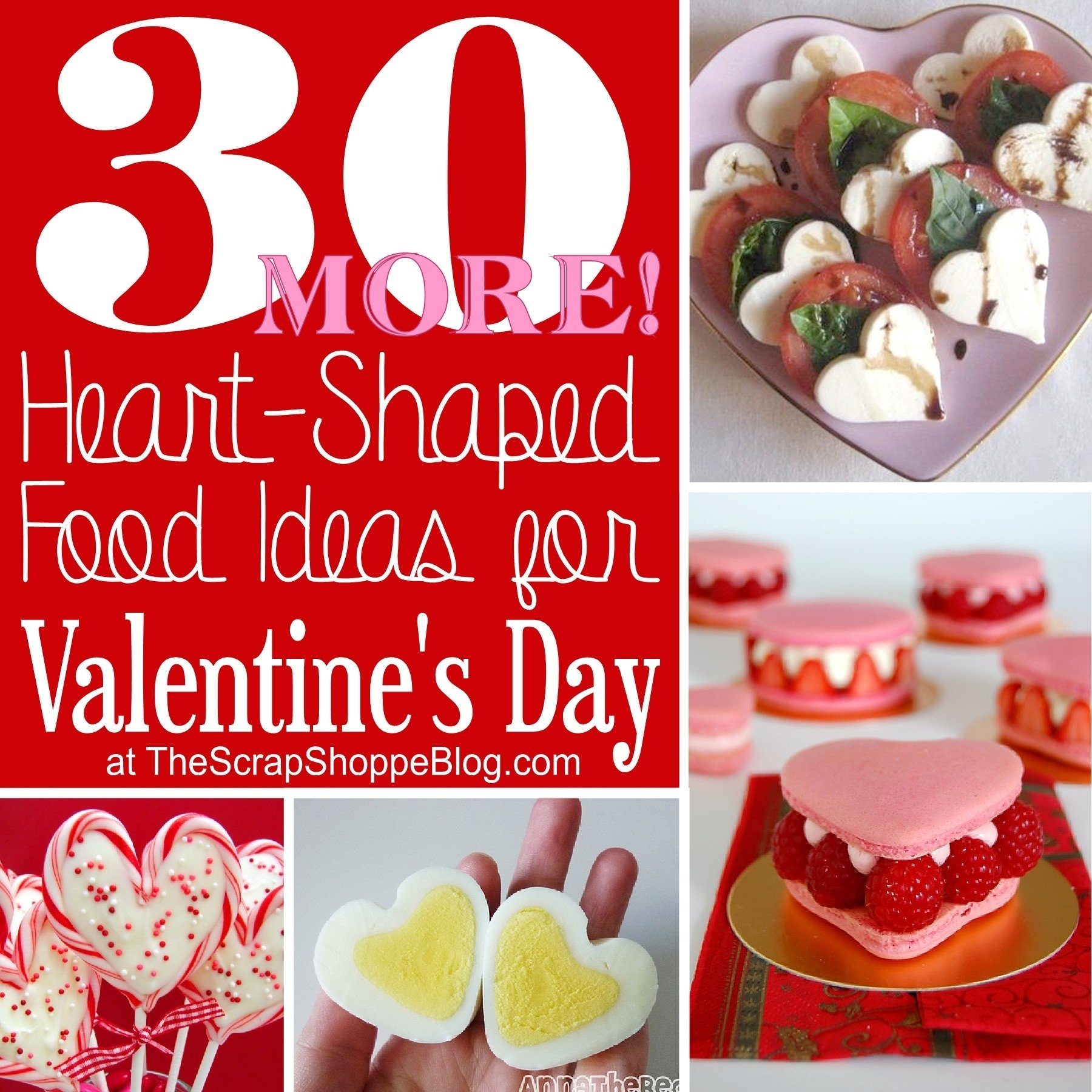 10 Pretty Food Ideas For Valentines Day 30 more heart shaped food ideas for valentines day the scrap 2020
