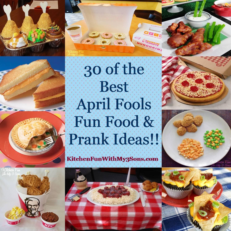 30 of the best april fools fun food & prank ideas! - kitchen fun