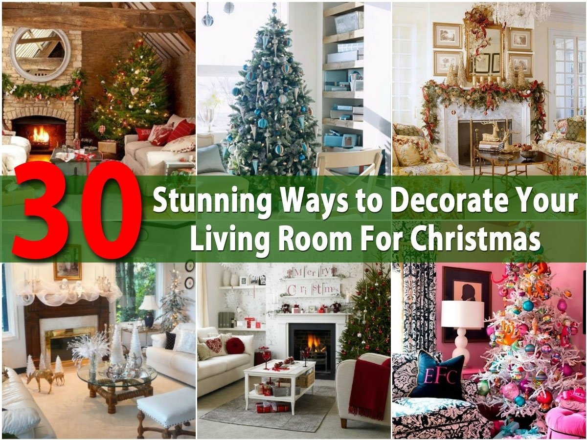 10 Stylish Christmas Living Room Decorating Ideas 30 stunning ways to decorate your living room for christmas diy
