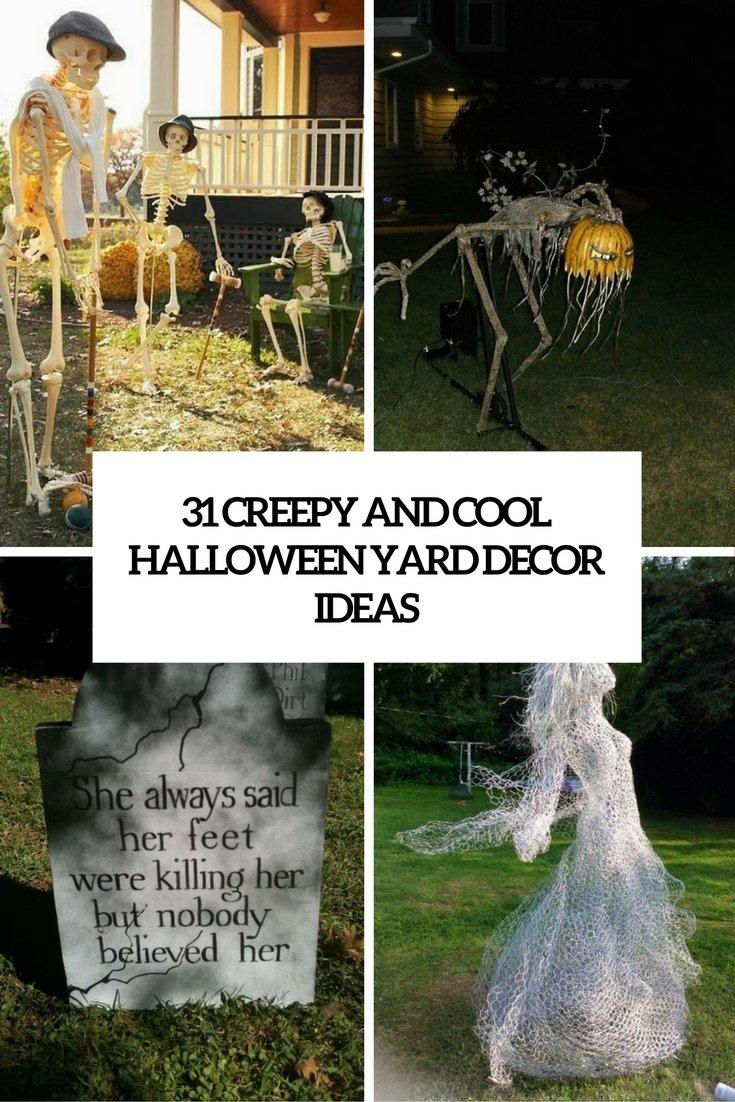 10 Nice Halloween Decoration Ideas For Yard 31 creepy and cool halloween yard decor ideas digsdigs 2020