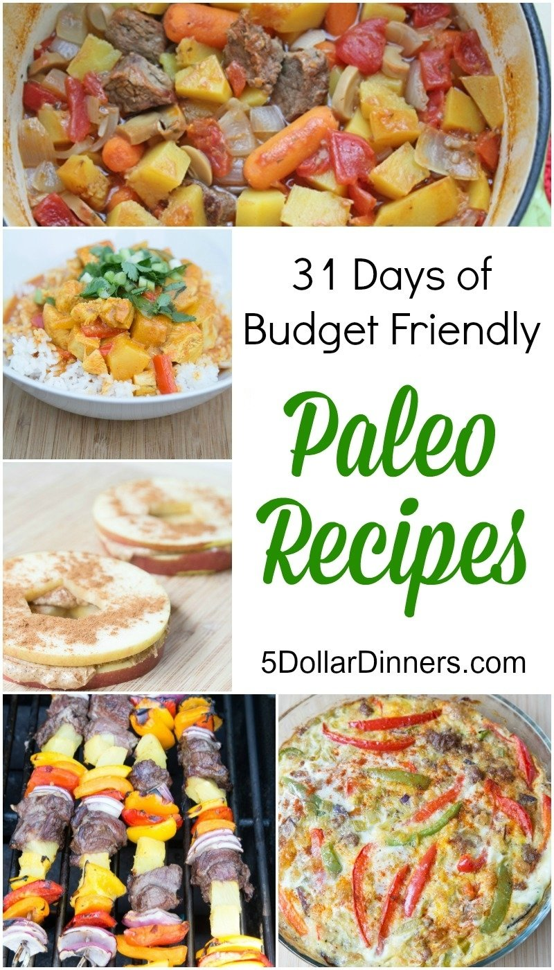 10 Fabulous Dinner Ideas On A Budget 31 days of budget friendly paleo recipes 2 2021