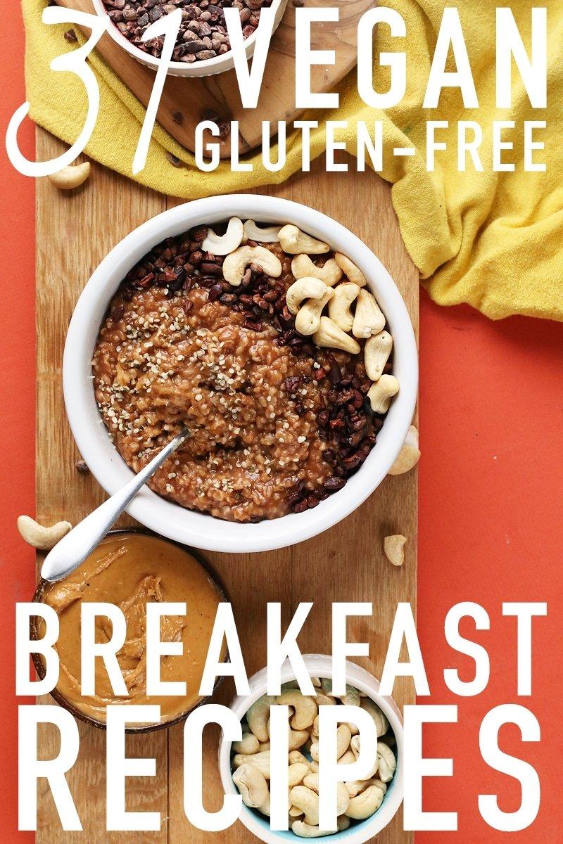 10 Fashionable Easy Gluten Free Breakfast Ideas 31 gluten free vegan breakfast recipes my darling vegan