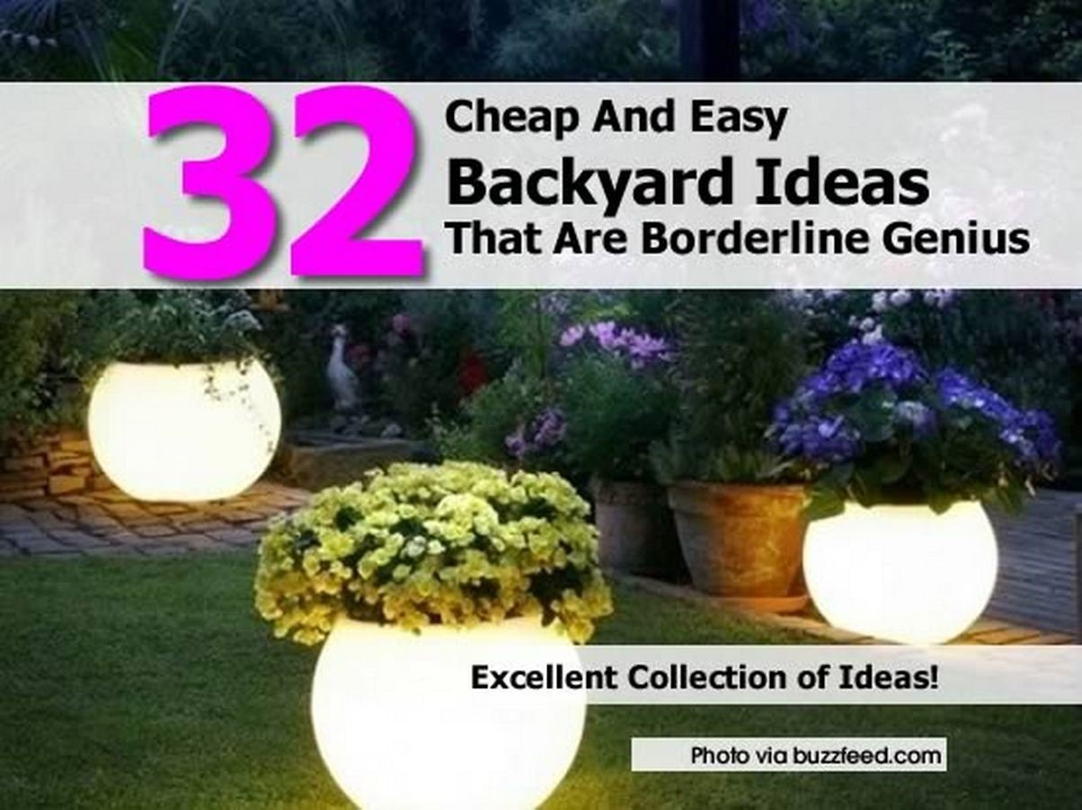 10 Pretty Cheap And Easy Backyard Ideas 32 cheap and easy backyard ideas that are borderline genius 2020