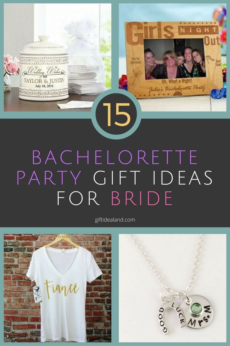 10 Wonderful Gift Ideas For The Bride 33 awesome bachelorette party gift ideas for the bride 5