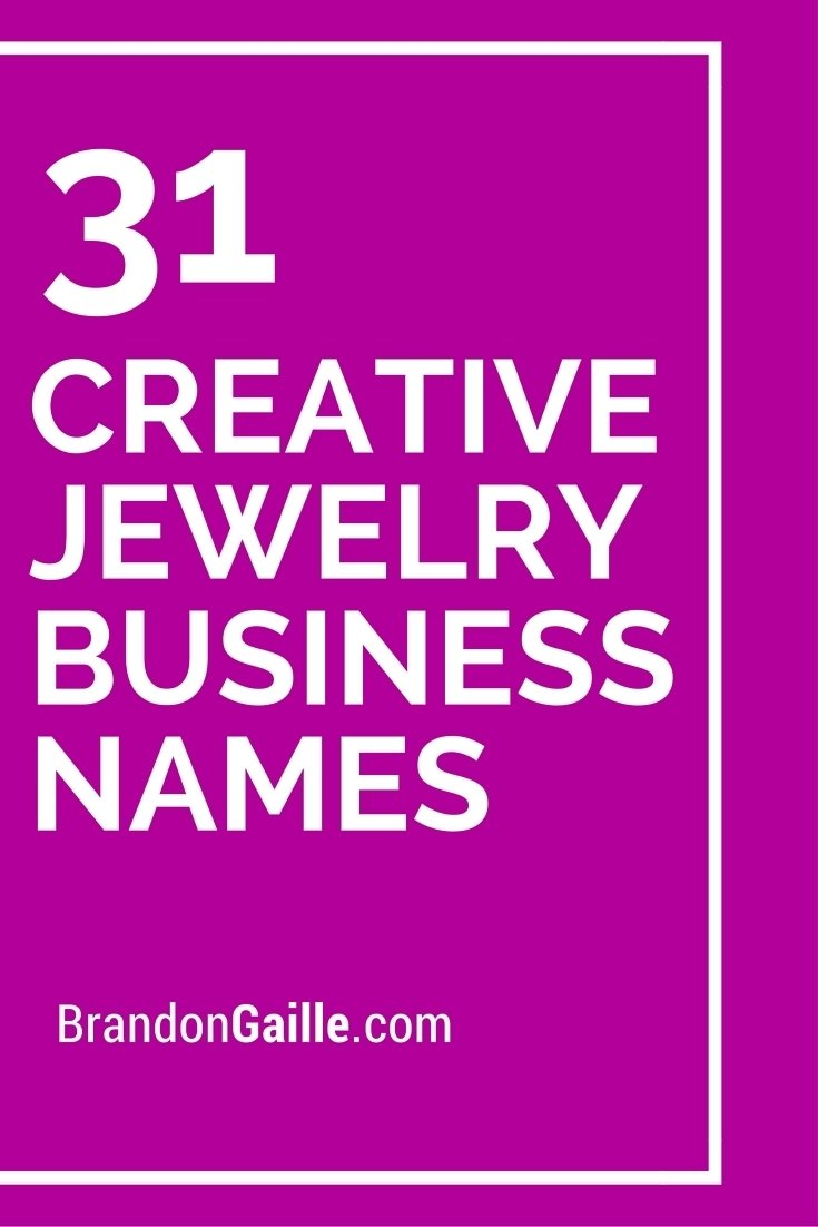 10 Lovable Boutique Names Ideas Catchy Simple 33 catchy and creative jewelry business names creative business