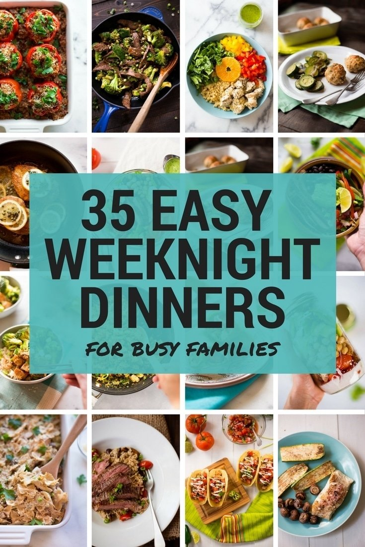 10 Unique Weeknight Dinner Ideas For Families 35 easy weeknight dinners for busy families e280a2 a sweet pea chef 2021