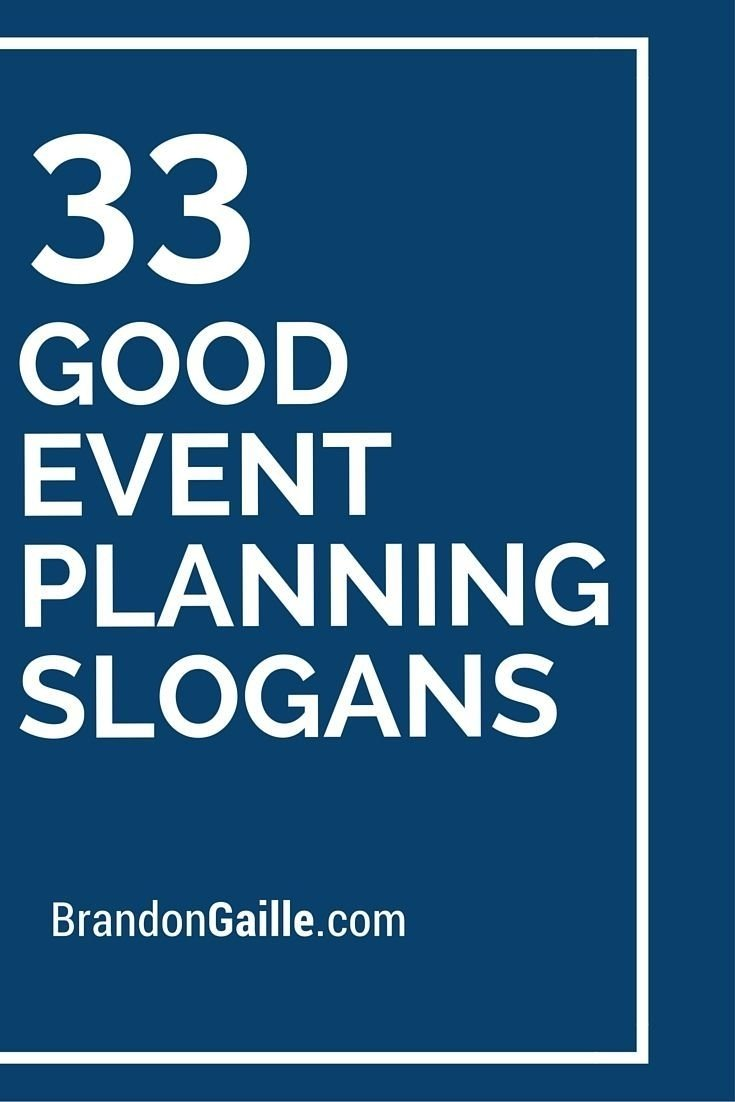 10 Most Popular Event Planning Business Name Ideas 35 good event planning slogans and taglines slogan ideas wedding