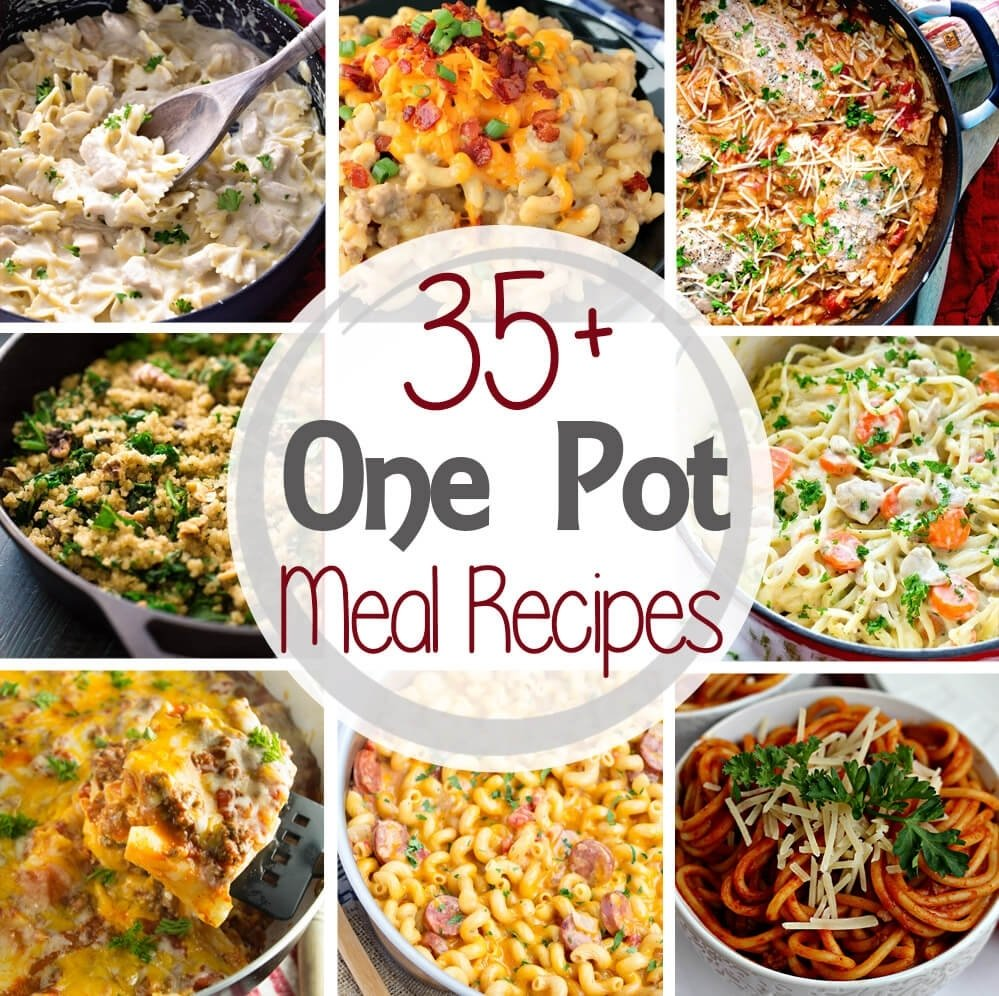 10 Fashionable Easy Dinner Ideas For One 35 one pot meal recipes whats not to love about one pot meals 2020