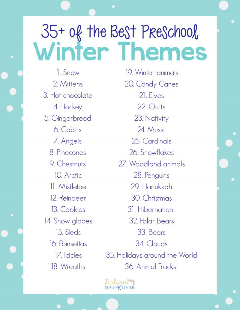 10 Attractive Thematic Unit Ideas For Preschool 35 winter preschool themes and lesson plans natural beach living 2020