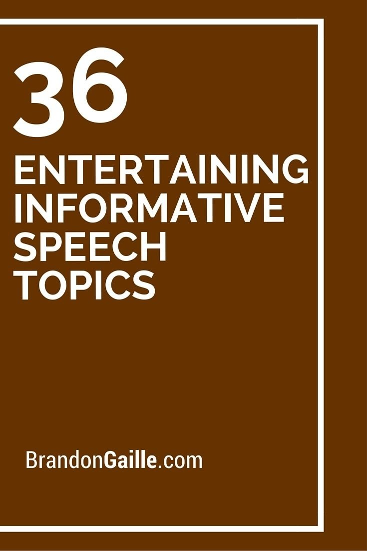 10 Famous Topic Ideas For Informative Speech 36 entertaining informative speech topics public speaking school 2020