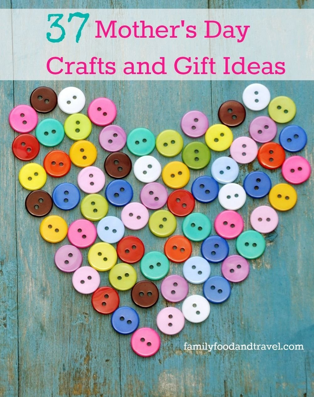 10 Fabulous Craft Ideas For Mothers Day