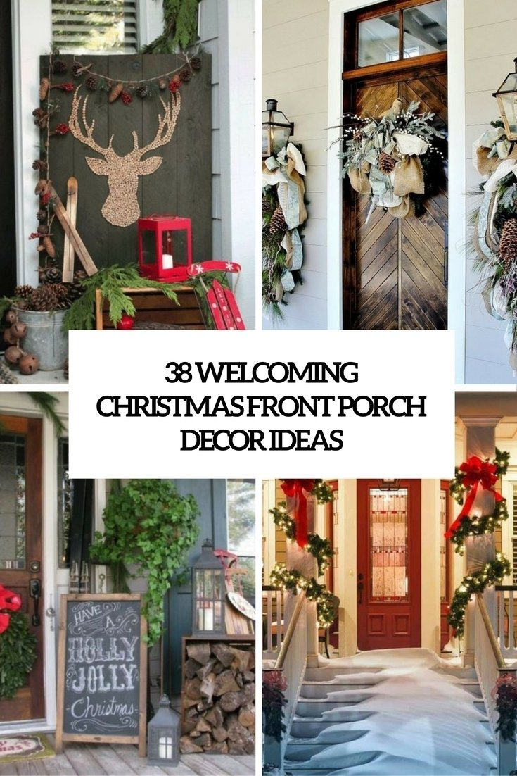 10 Lovable Christmas Front Porch Decorating Ideas 38 welcoming christmas front porch decor ideas digsdigs 2020