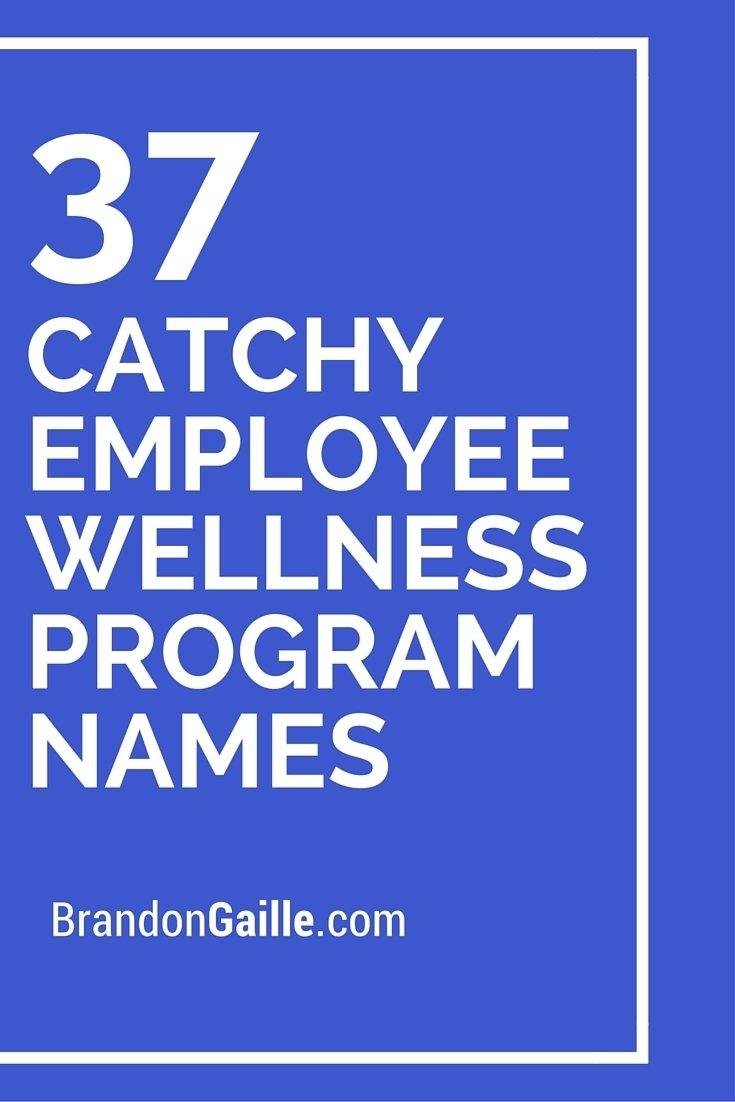 39 catchy employee wellness program names | employee wellness
