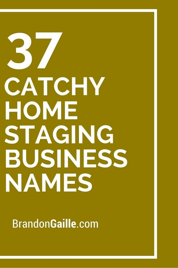 10 Beautiful Real Estate Company Names Ideas 39 catchy home staging business names business stage and real estate 2021