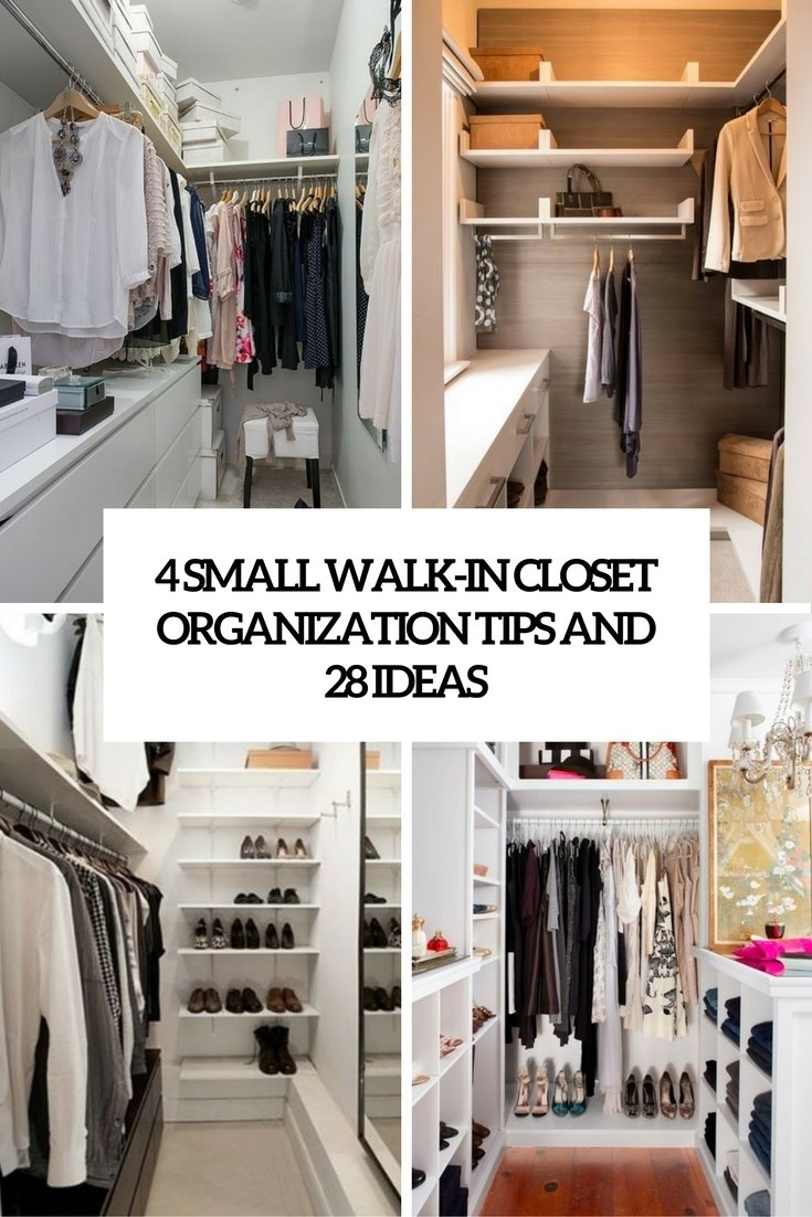 4 small walk-in closet organization tips and 28 ideas - digsdigs