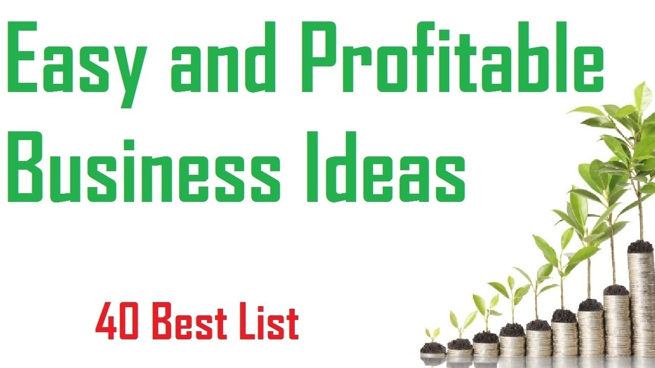 10 Unique Profitable Home Based Business Ideas 40 easy and profitable business ideas you can start now youtube 2020