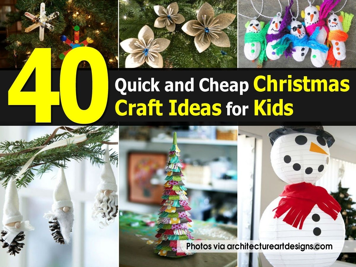 10 Elegant Cheap Christmas Craft Ideas For Kids 40 quick and cheap christmas craft ideas for kids 1 2020