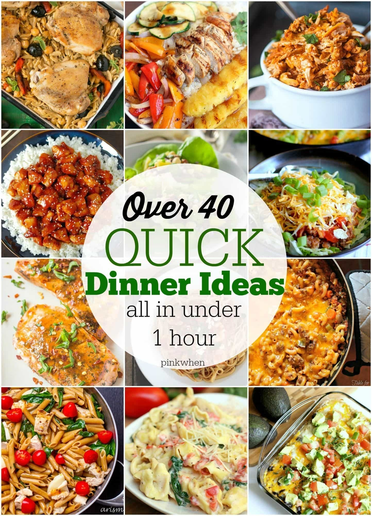 40+ quick dinner ideas - pinkwhen