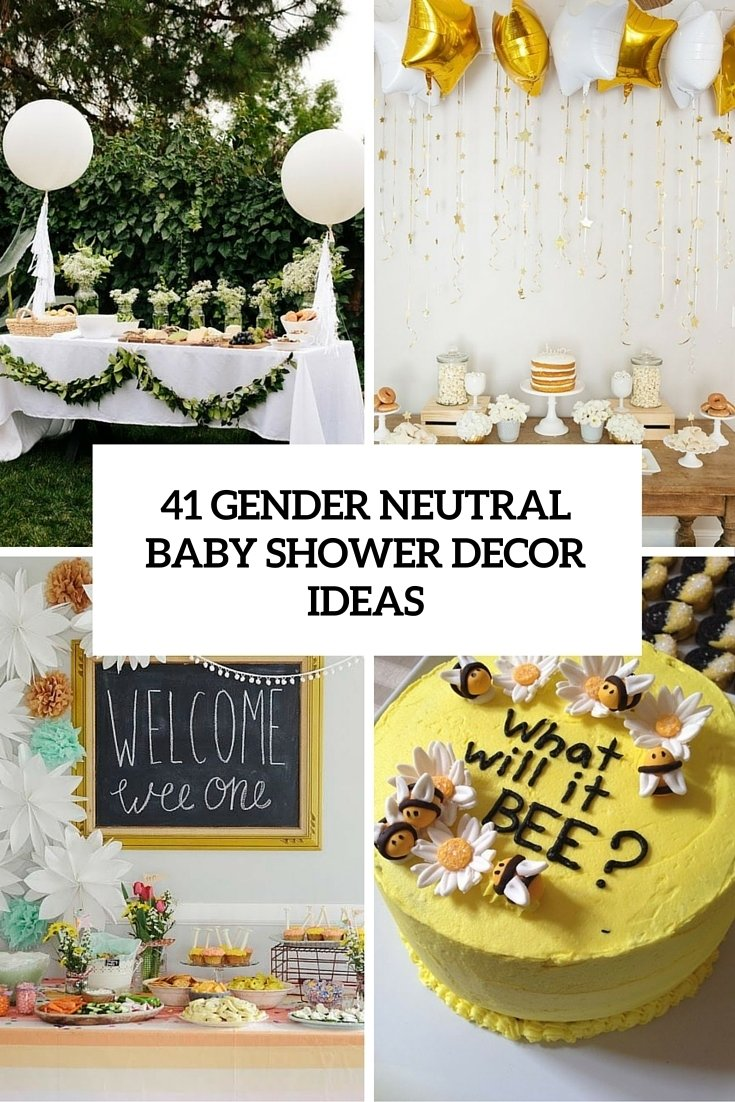 10 Attractive Decorating Ideas For Baby Shower 41 gender neutral baby shower decor ideas that excite digsdigs 1