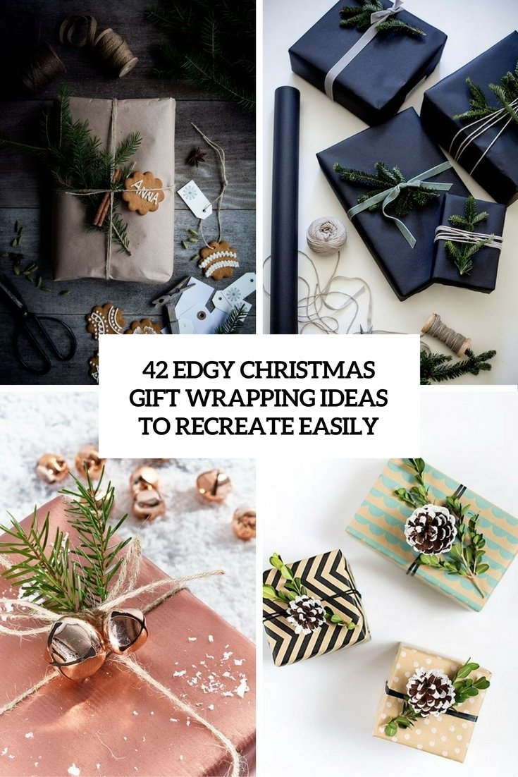 10 Unique Gift Wrapping Ideas For Christmas 42 edgy christmas gift wrapping ideas to recreate easily shelterness