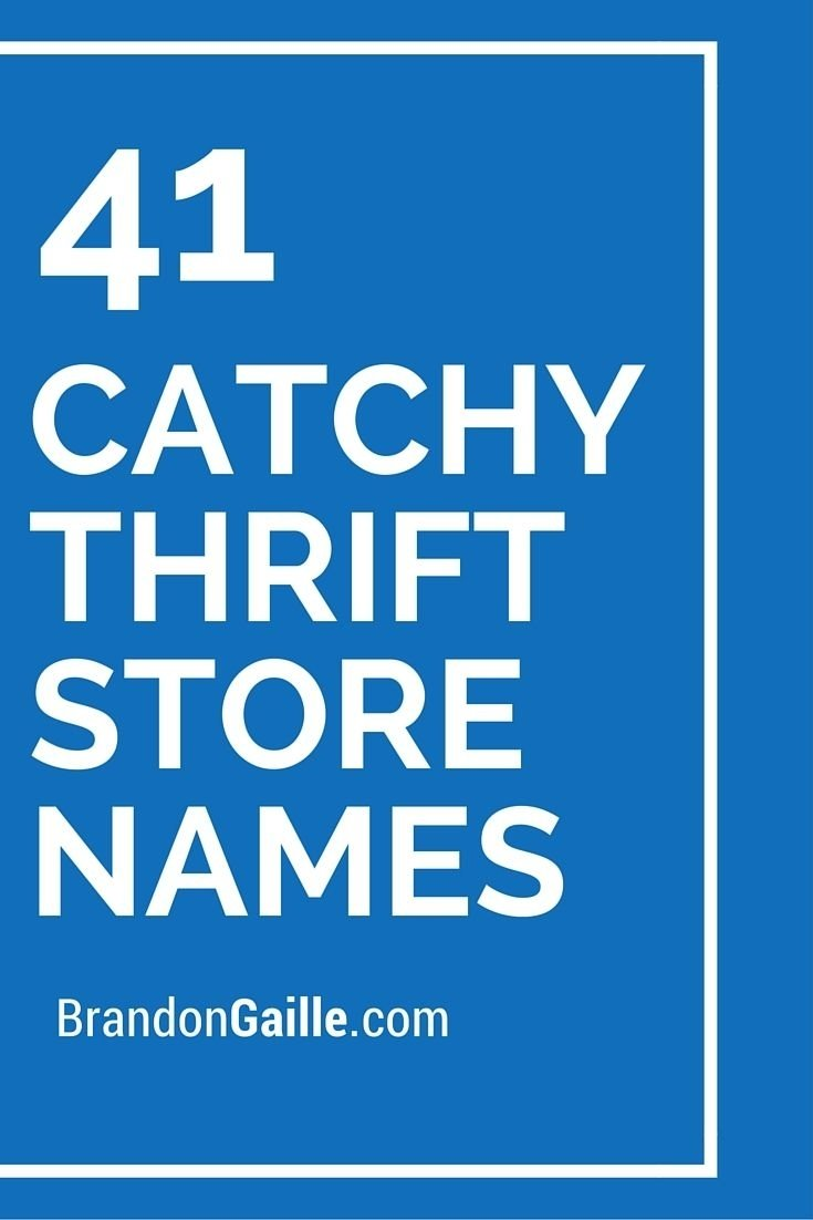 10 Lovable Boutique Names Ideas Catchy Simple 43 clever and catchy thrift store names thrift store and thrifting 2020