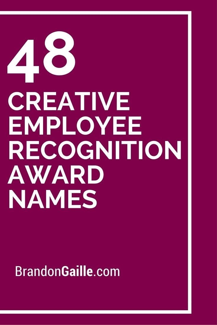 10 Perfect Funny Award Ideas For Employees 49 creative employee recognition award names employee recognition