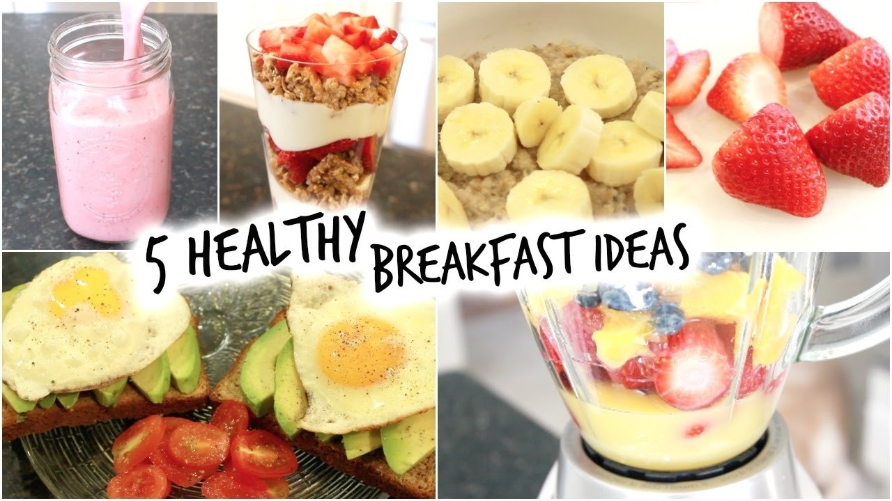 10 Lovely Quick And Healthy Breakfast Ideas 5 healthy breakfast ideas for school quick and easy youtube 5