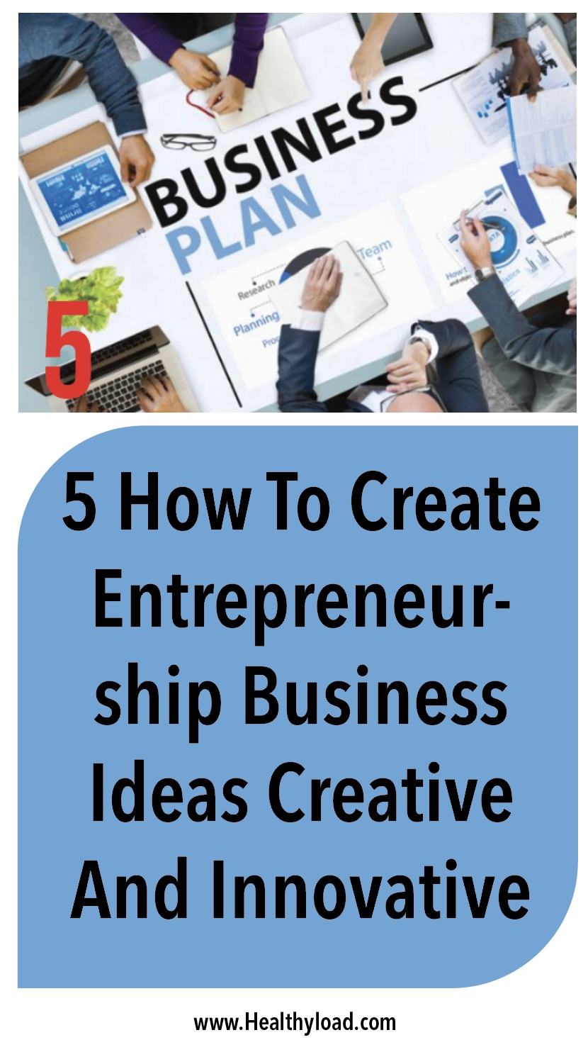 10 Unique How To Generate Business Ideas 5 how to create entrepreneurship business ideas creative and 2020