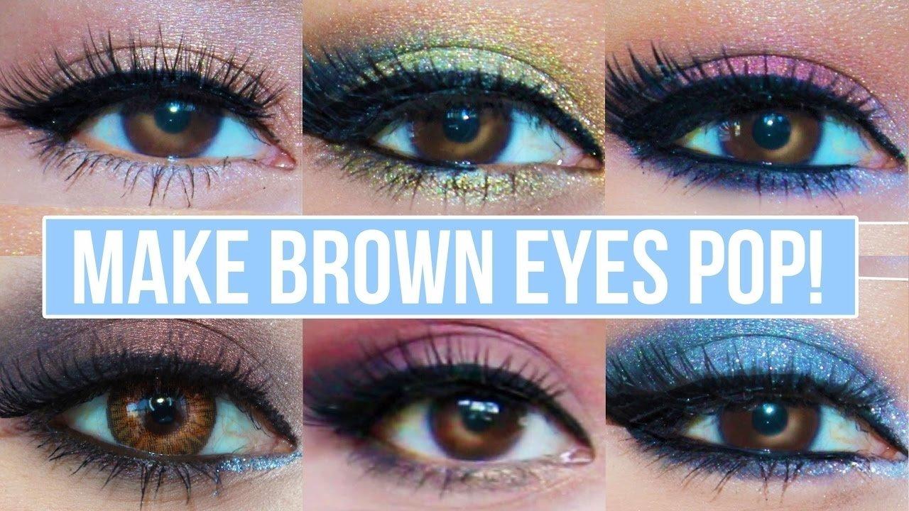10 Best Eye Makeup Ideas Brown Eyes 5 makeup looks that make brown eyes pop brown eyes makeup 3