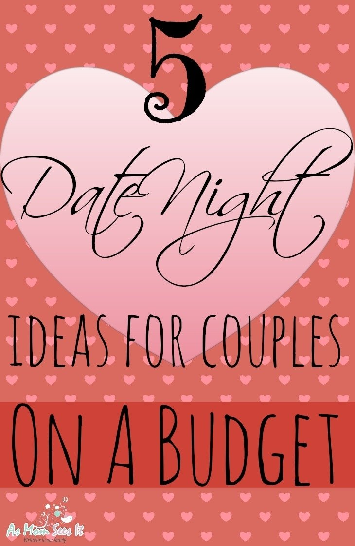 10 Attractive Date Night Ideas On A Budget 5 valentines day date ideas for couples on a budget as mom sees it 1 2020