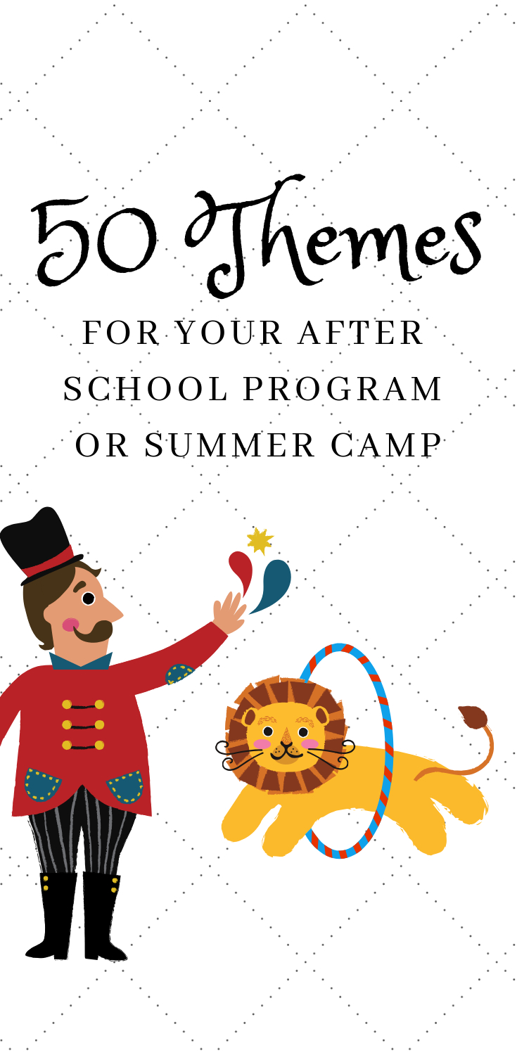 10 Stunning Ideas For After School Programs 50 after school theme ideas a creative list of themes for your